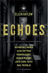 Echoes: The Saga Anthology of Ghost Stories Paperback