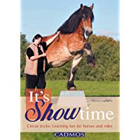 It's Showtime (ENGLISH): Circus tricks: Learning fun for horses and rider (German Edition)