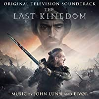The Last Kingdom Soundtrack)