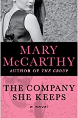 The Company She Keeps: A Novel Kindle Edition
