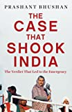 The Case that Shook India: The Verdict That Led to the Emergency