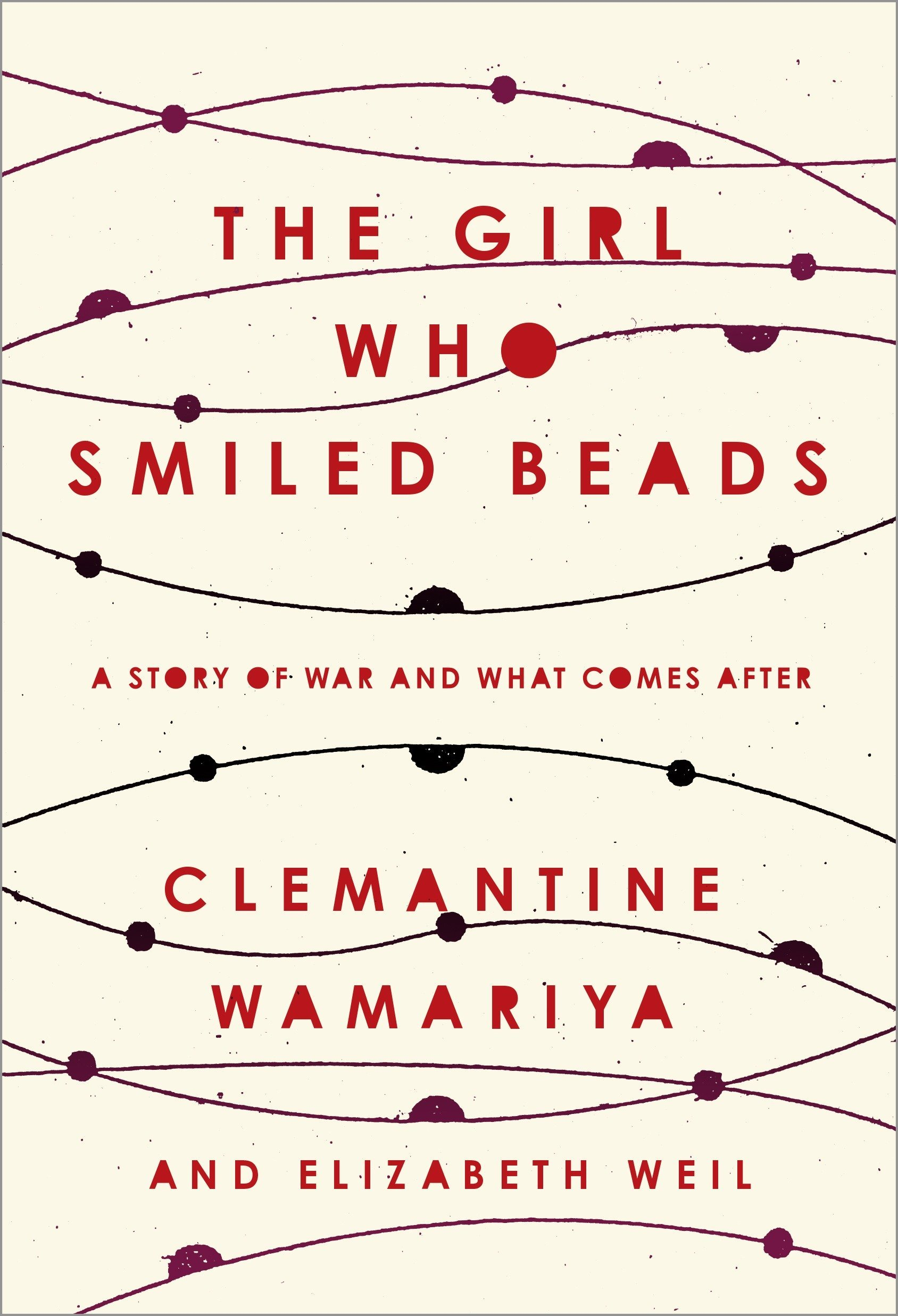 Can One Person Make A Difference Essay The Girl Who Smiled Beads A Story Of War And What Comes After Clemantine  Wamariya Elizabeth Weil  Amazoncom Books Essay On New York also Writing A Proposal Essay The Girl Who Smiled Beads A Story Of War And What Comes After  Refutation Essay Topics