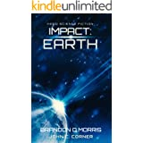 Impact: Earth: Hard Science Fiction