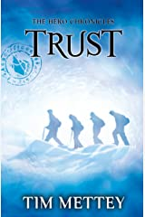 Trust: The Hero Chronicles (Volume 2) Kindle Edition
