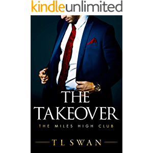 The Takeover (The Miles High Club Book 2)