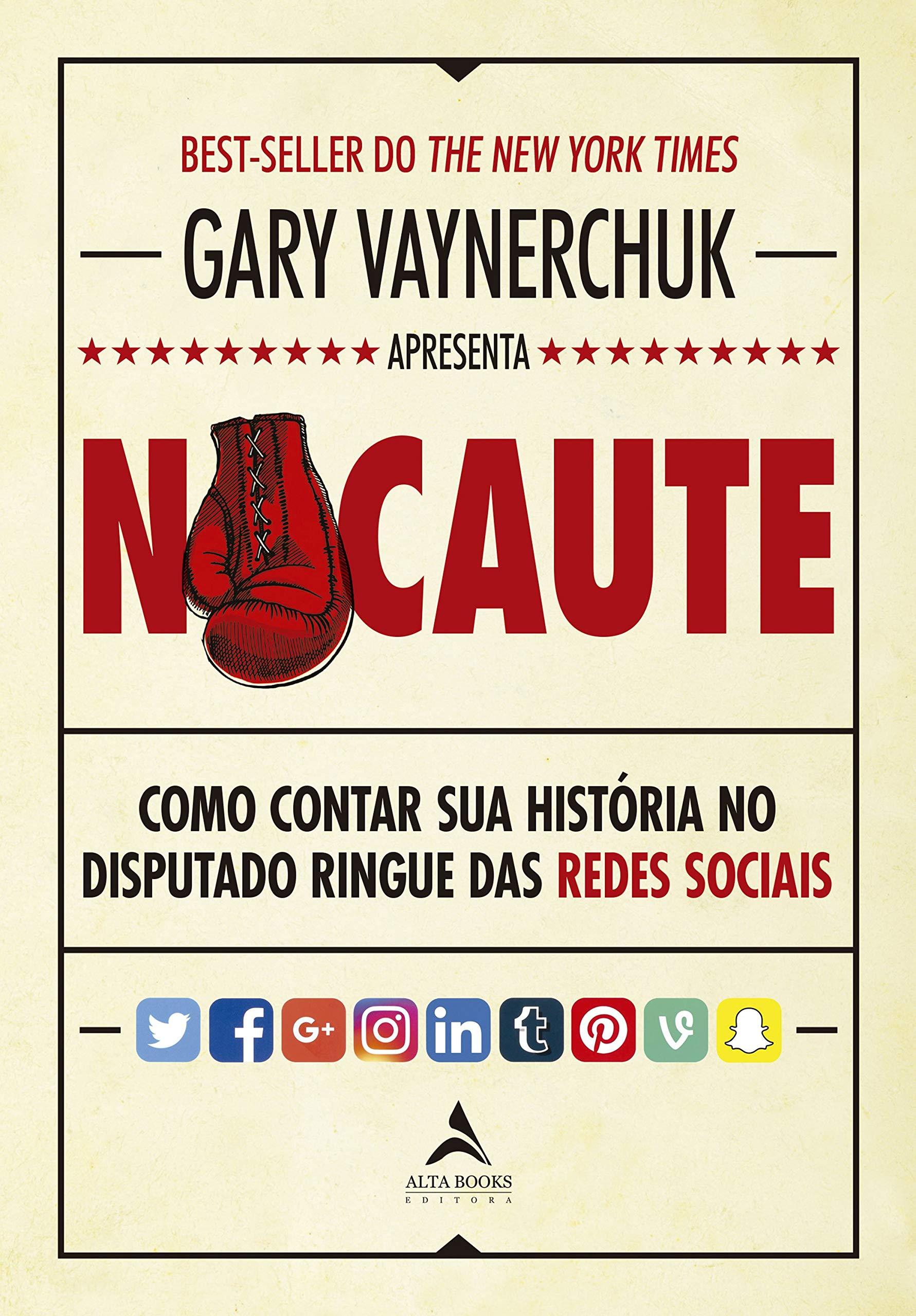 Nocaute: Como contar sua história no disputado ringue das redes sociais   Amazon.com.br