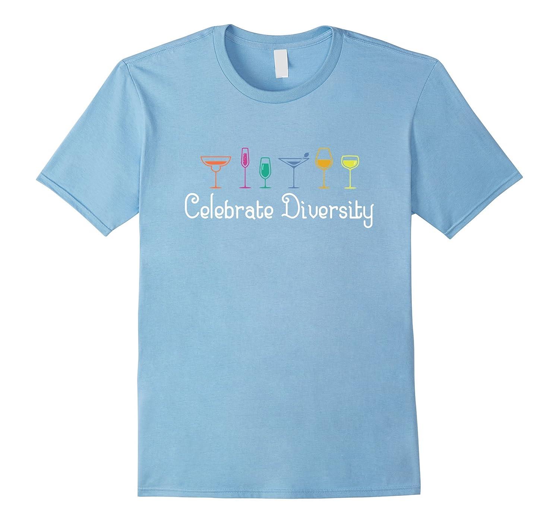 Celebrate Diversity Wine Lover T-Shirt for Women