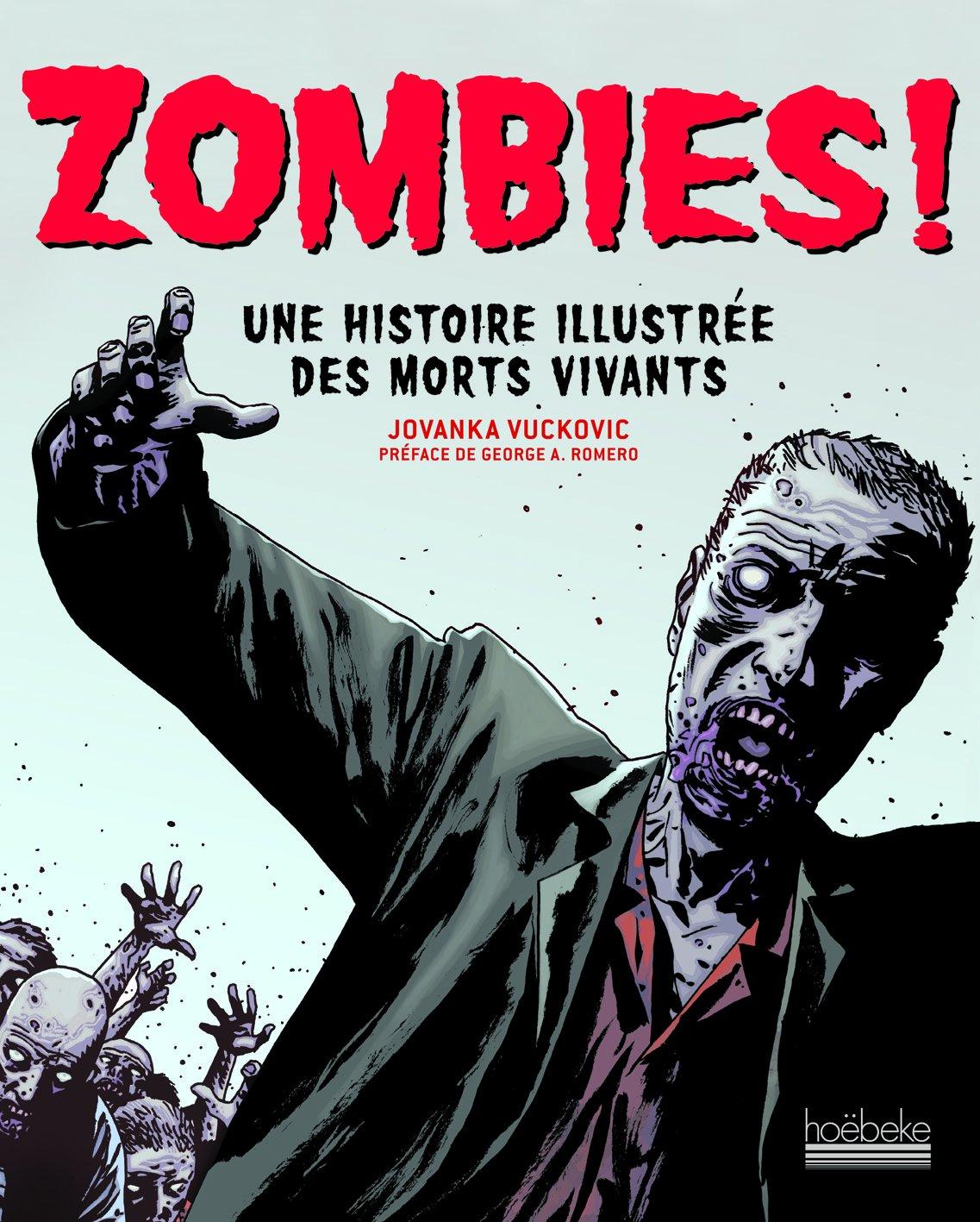 Zombies!: Une histoire illustrée des morts vivants por Jovanka Vuckovic