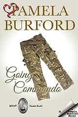 Going Commando Kindle Edition