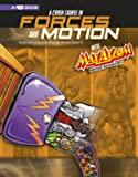 A Crash Course in Forces and Motion with Max Axiom Super Scientist: 4D An Augmented Reading Science Experience (Graphic…