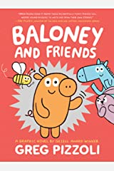 Baloney and Friends: 1 (Baloney & Friends, 1) Paperback