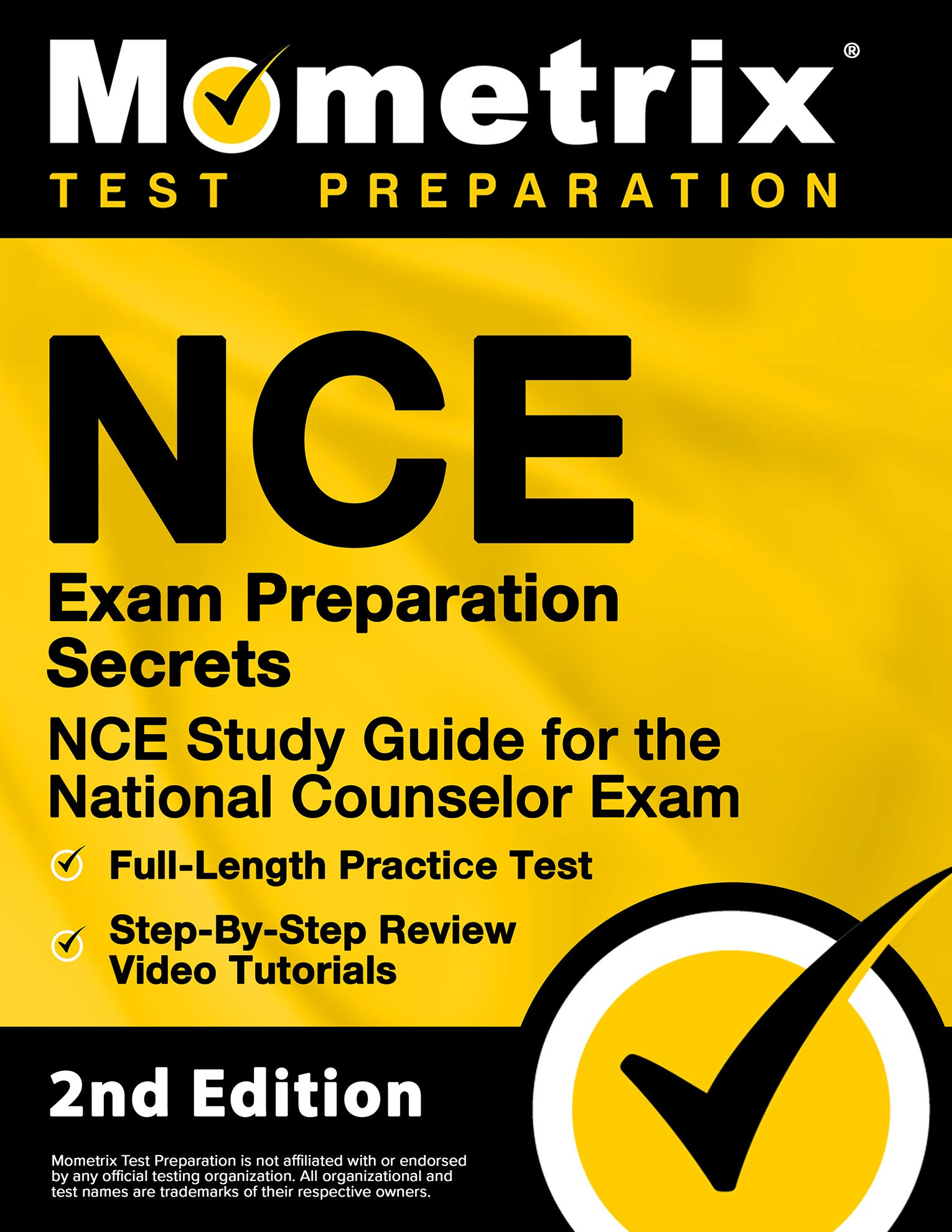 NCE Exam Preparation Secrets - NCE Study Guide, Full-Length Practice Test,  Step-by-Step Review Video Tutorials for the National Counselor Exam [2nd  Edition]: Mometrix Test Prep: 9781516730575: Amazon.com: Books