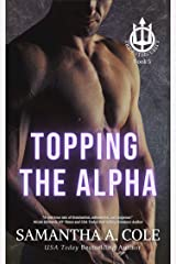 Topping the Alpha (Trident Security Book 5) Kindle Edition