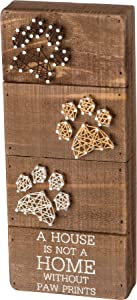 Primitives by Kathy Box Sign - A House is not a Home without Paw Prints w/ String Art Paws