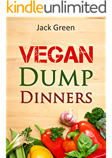 Plant based dump dinners vegan in one pot whole foods plant based vegan vegan dump dinners vegan diet on a budget crockpot quick meals forumfinder Image collections