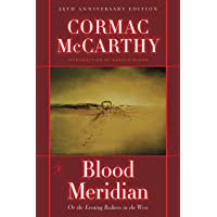 Blood Meridian: Or, the Evening Redness in the West