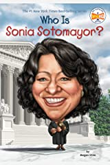 Who Is Sonia Sotomayor? (Who Was?) Kindle Edition