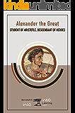 Alexander the Great: Student of Aristotle, Descendant of Heroes (BiographyIn60)