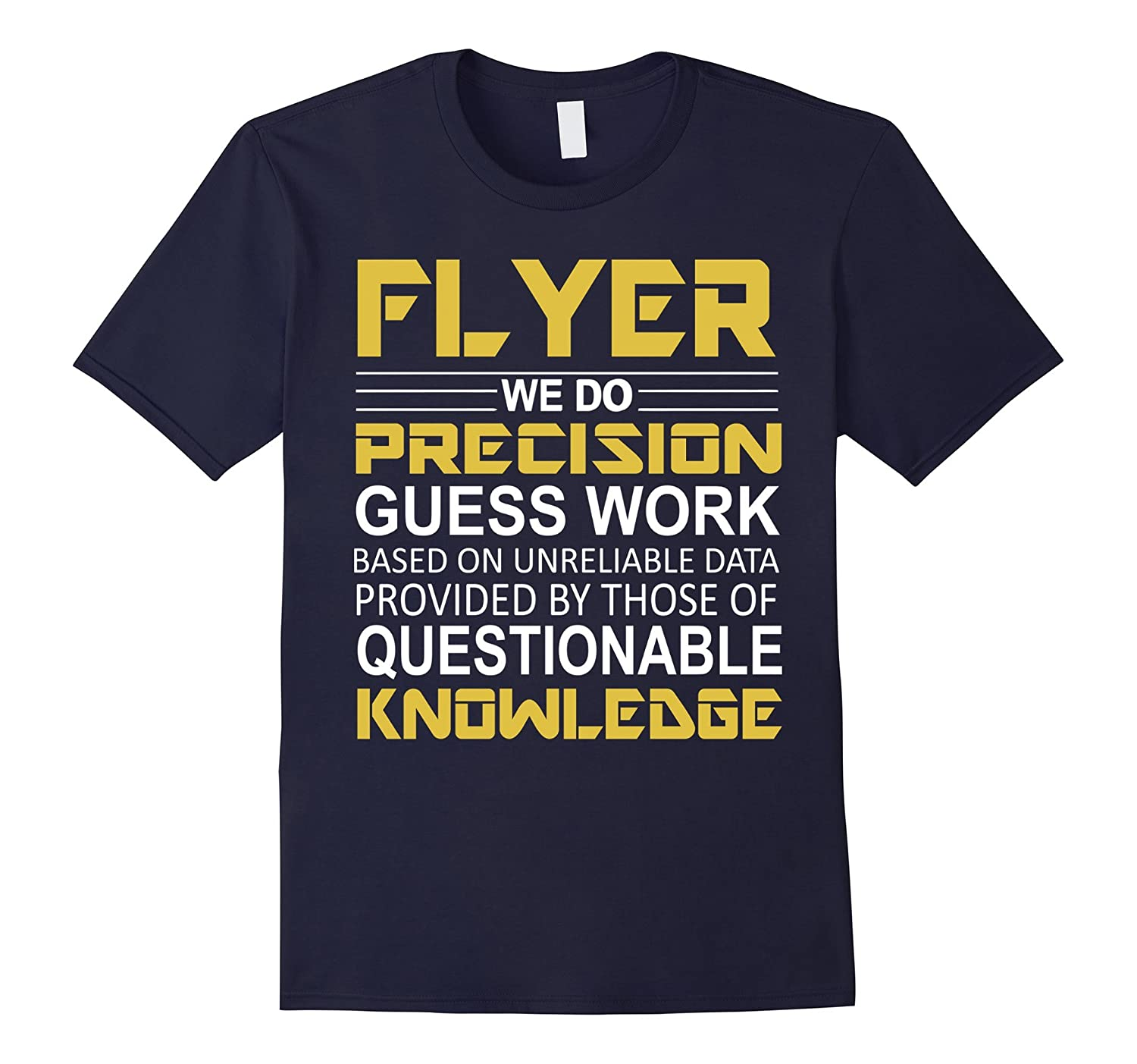 Flyer We Do Precision T-Shirts-BN