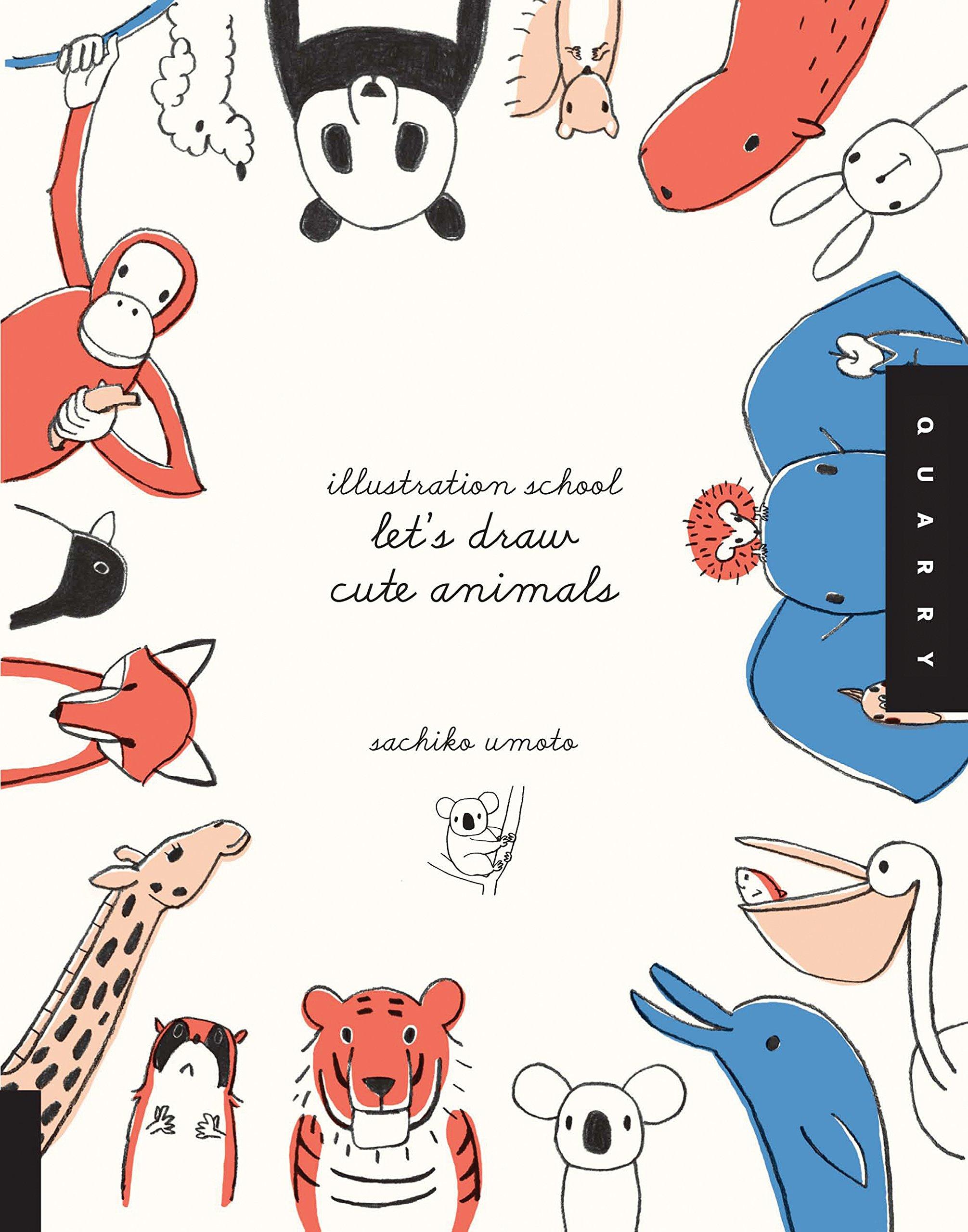 Illustration School Lets Draw Cute Animals Sachiko Umoto