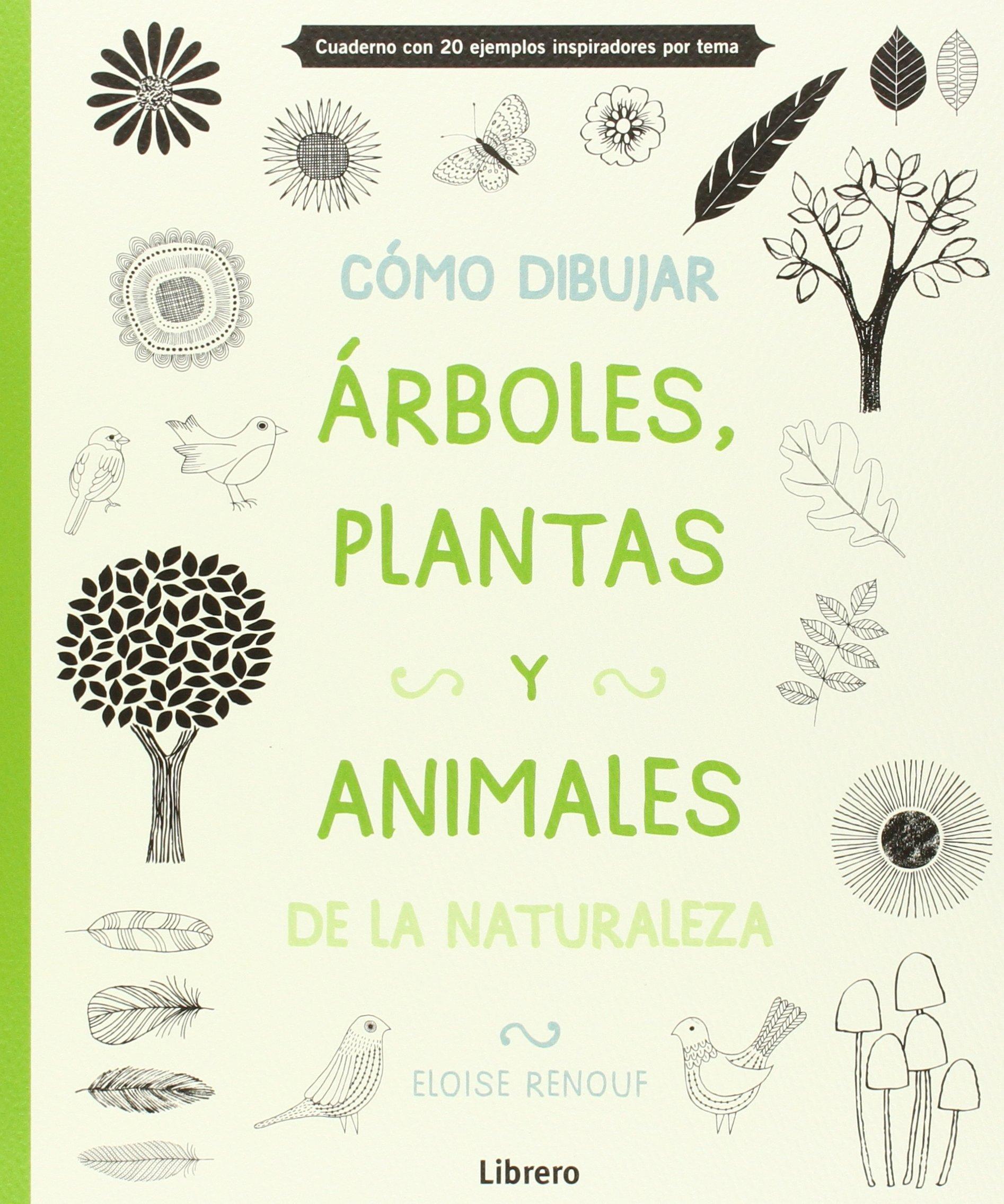 Cómo dibujar árboles, plantas y animales de la naturaleza: RENOUF(985163): 9789089985163: Amazon.com: Books