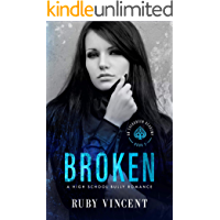 Broken: A Reverse Harem High School Bully Romance (An Evergreen Academy Book 2)