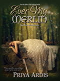 Ever My Merlin (My Merlin Series Book 3)