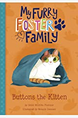 Buttons the Kitten (My Furry Foster Family) Kindle Edition