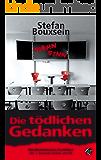 Die tödlichen Gedanken: Mordkommission Frankfurt: Der 7. Band mit Siebels und Till