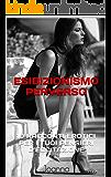 ESIBIZIONISMO PERVERSO: 10 RACCONTI EROTICI PER I TUOI PENSIERI D'ECCITAZIONE