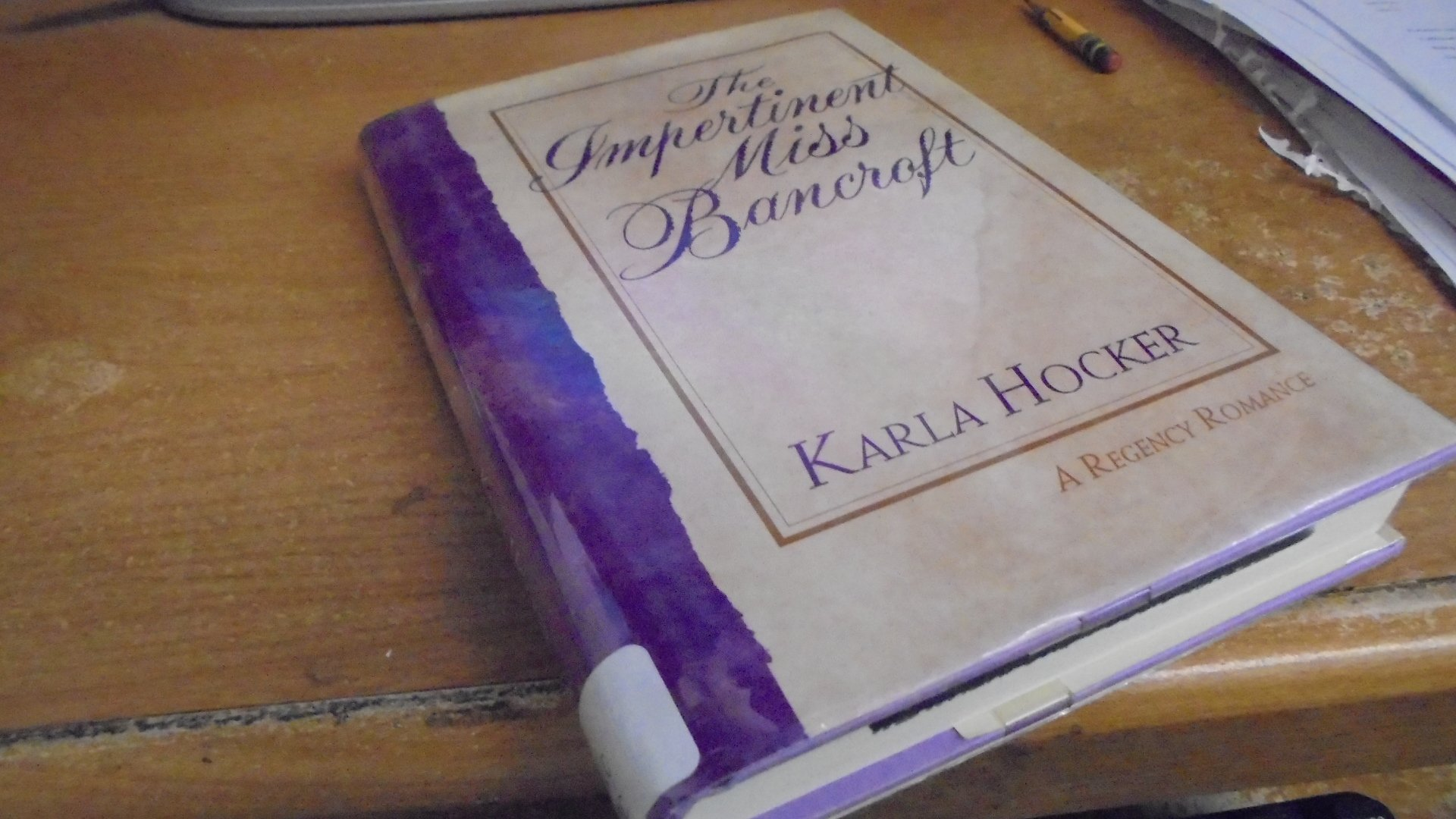 The Impertinent Miss Bancroft: Amazon.co.uk: Karla Hocker ...