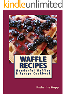 120 hot chocolate recipes kindle edition by bonnie scott waffle recipes wonderful waffles and syrups cookbook forumfinder Choice Image