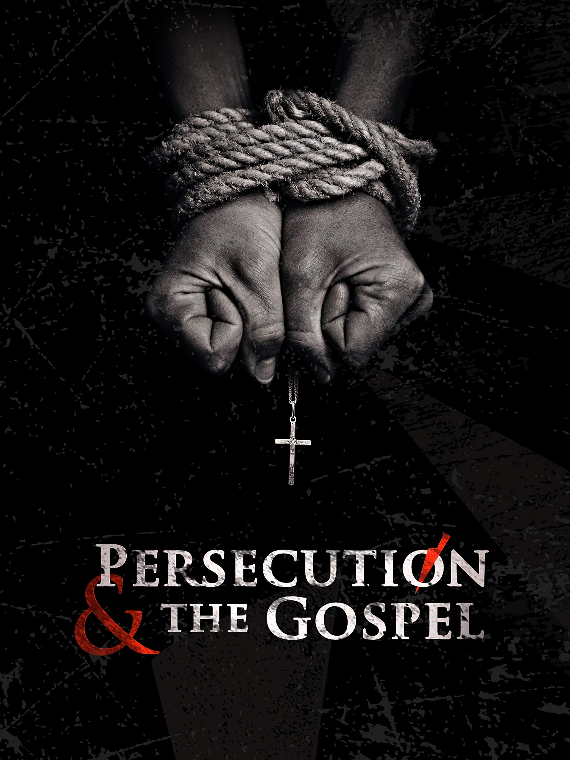 Persecution & the Gospel