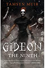 Gideon the Ninth (The Locked Tomb Trilogy Book 1) Kindle Edition