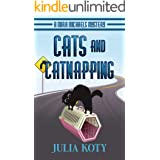 Cats and Catnapping: A Mira Michaels Mystery (Mira Michaels Cozy Mysteries Book 1)