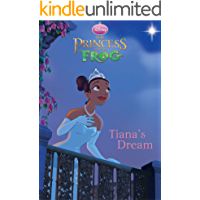 The Princess and the Frog: Tiana's Dream (Chapter Book)