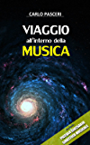 Viaggio all'interno della Musica: (Include Piccolo Glossario Sinottico Musicale)