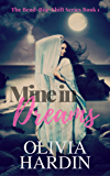 Mine in Dreams (The Bend-Bite-Shift Series Book 1)