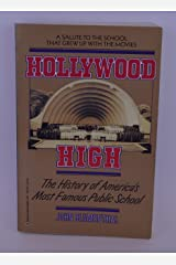 Hollywood High: The History of America's Most Famous Public School