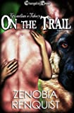 On the Trail (Guardian's Tales 3) (Guardian's Tales)