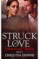 Antonio and Sabrina Struck In Love Book 1 Kindle Edition