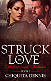 Antonio and Sabrina Struck In Love Book 1 (Antonio and Sabrina: Struck In Love)