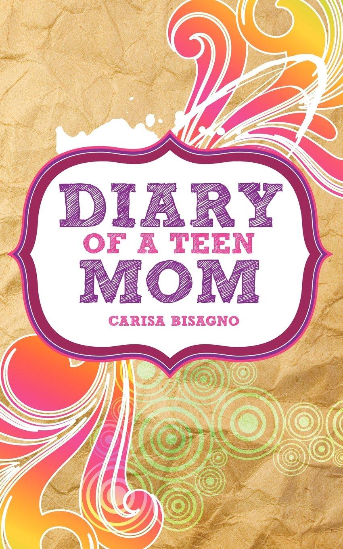 Download Diary of a Teen Mom pdf epub