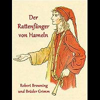 Der Rattenfänger von Hameln (German Edition)
