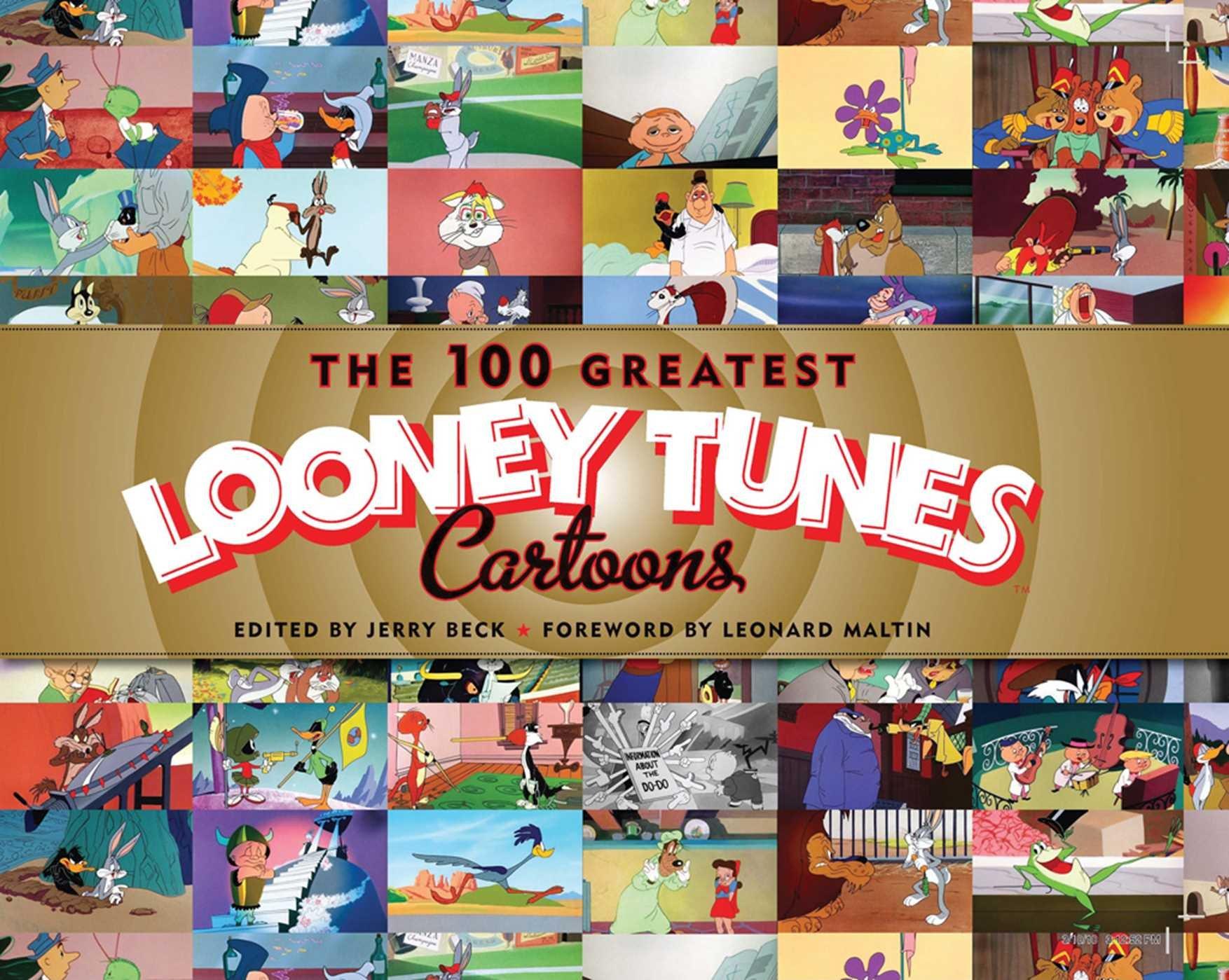 Read Online The 100 Greatest Looney Tunes Cartoons ebook