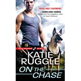 On the Chase (Rocky Mountain K9 Unit, 2)