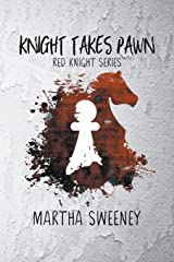 Knight Takes Pawn (Red Knight) Paperback