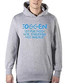 6e00c7435788 Comedy Shirts - Joggen ist Fuer Mich wie Sterben mit Anlauf - Herren Hoodie  - Kapuze