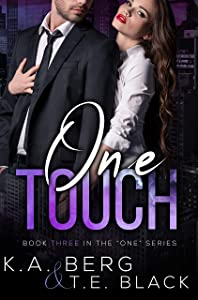 "One Touch (The ""One"" Series Book 3)"