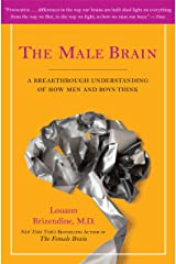 The Male Brain: A Breakthrough Understanding of How Men and Boys Think Paperback